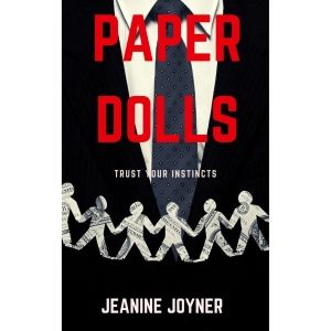 paper dolls, trust your instincts, sex trafficking, human trafficking, amazon, book, novel, jeanine joyner